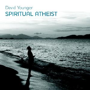 David Younger Spiritual Atheist album cover