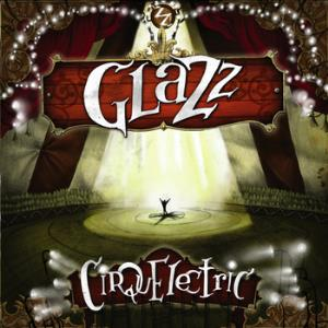 Cirquelectric by GLAZZ album cover