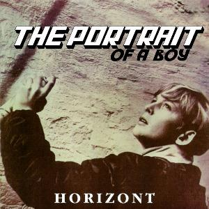 Horizont - The Portrait Of A Boy CD (album) cover