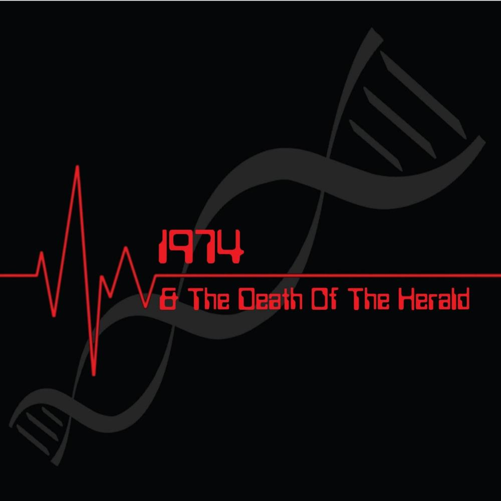 1974 & The Death Of The Herald by 1974 album cover