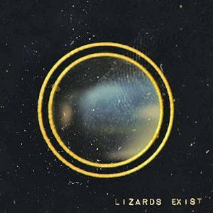 Lizards Exist by LIZARDS EXIST album cover