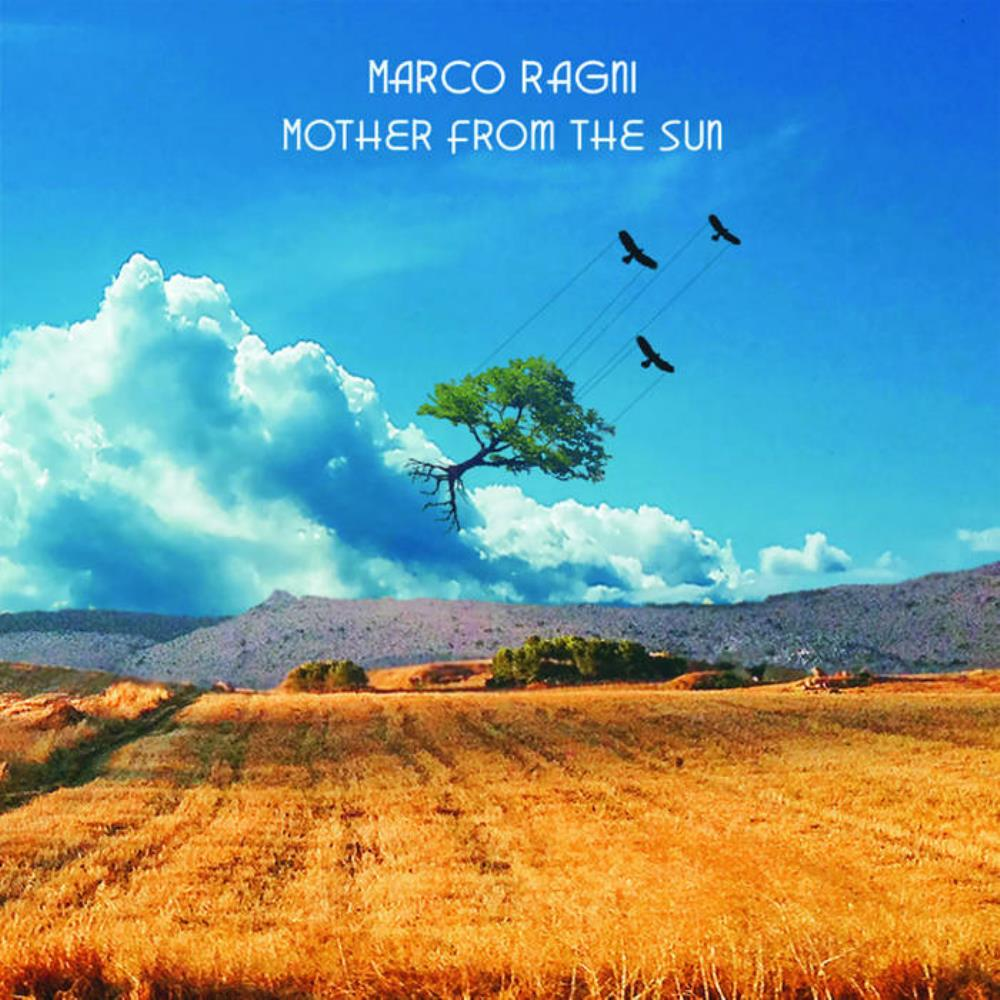 Marco Ragni - Mother From The Sun CD (album) cover