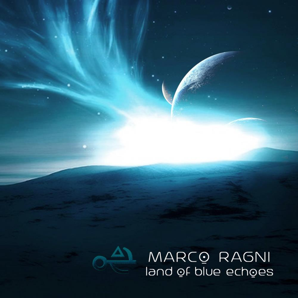 Marco Ragni - Land Of Blue Echoes CD (album) cover