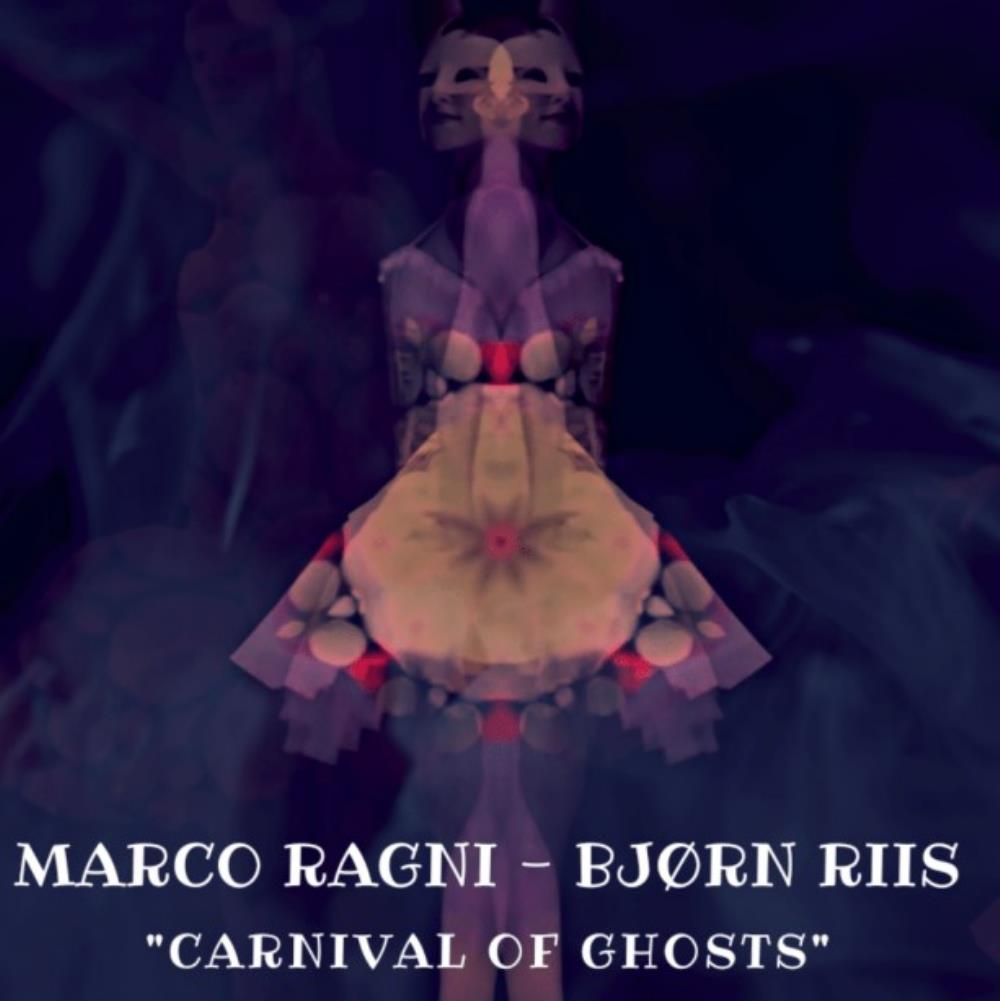 Carnival of Ghosts (with Bjorn Riis) by RAGNI, MARCO album cover