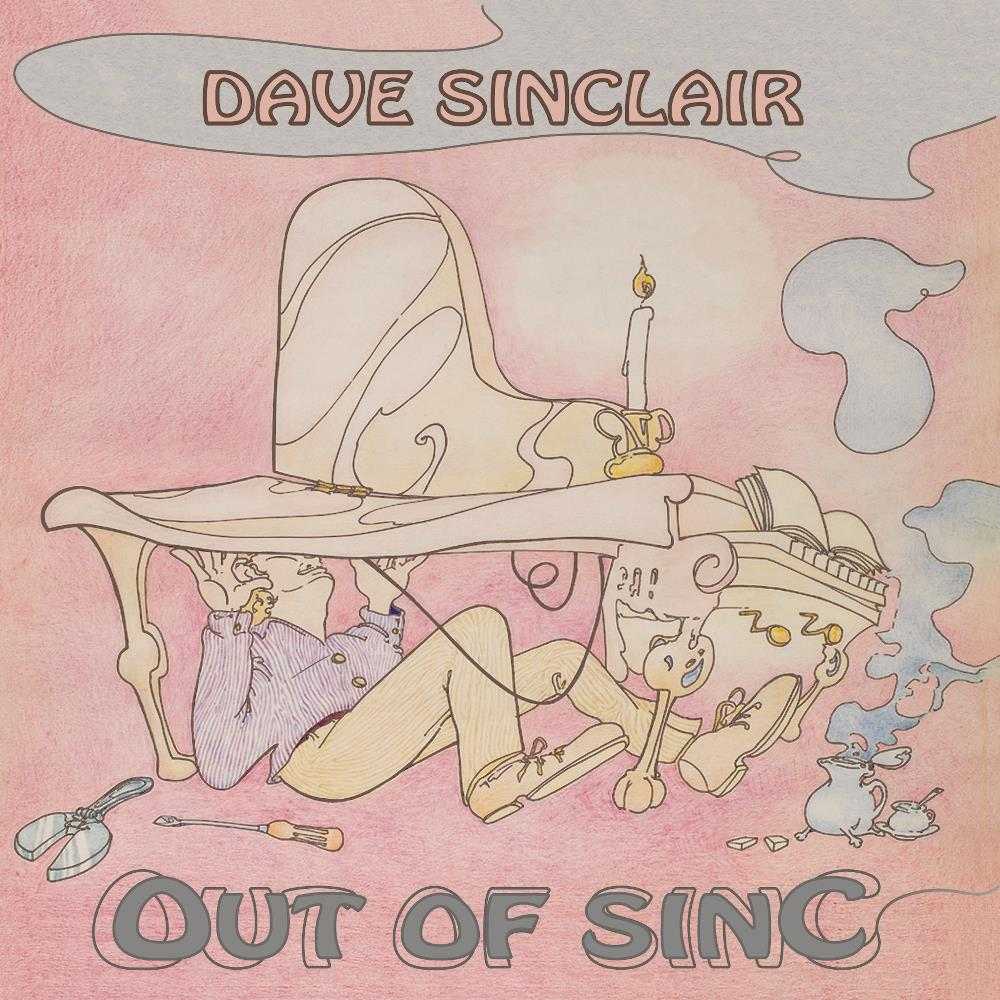 Dave Sinclair Out Of Sinc album cover