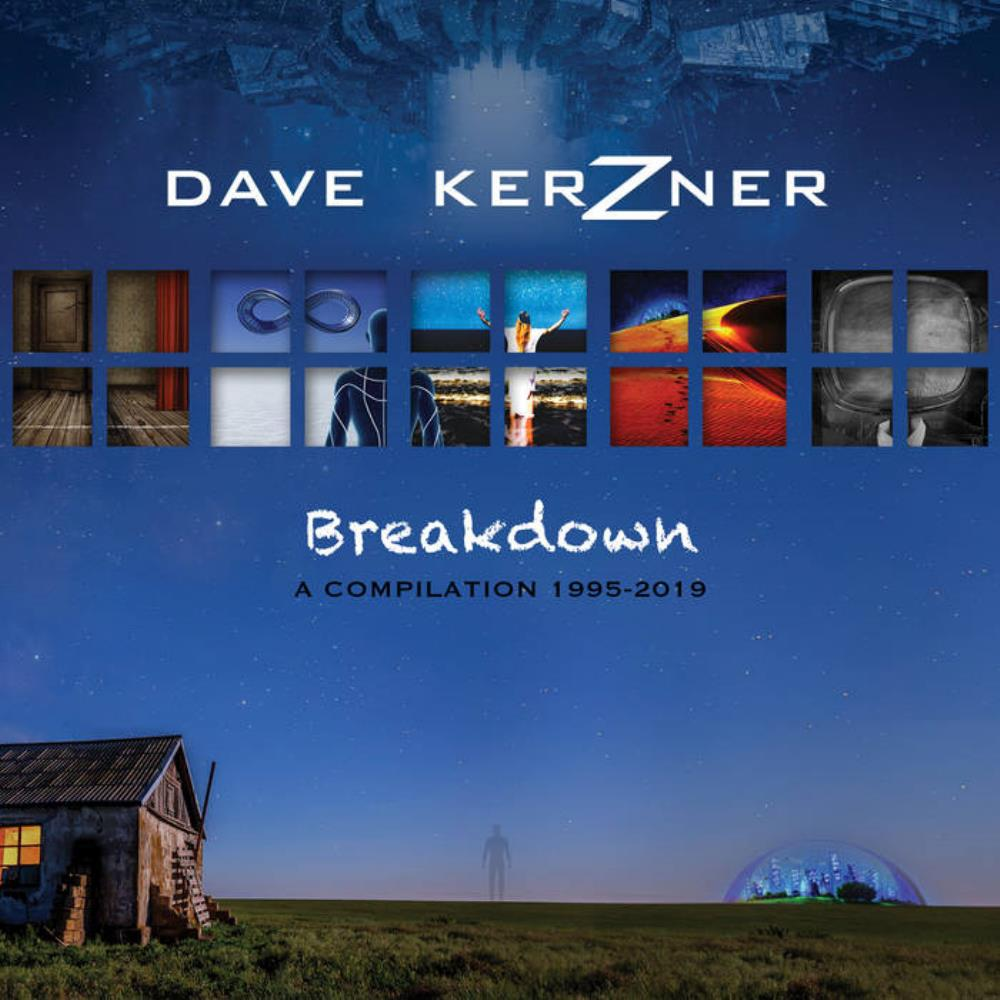 Breakdown - A Compilation 1995 - 2019 by KERZNER, DAVE album cover