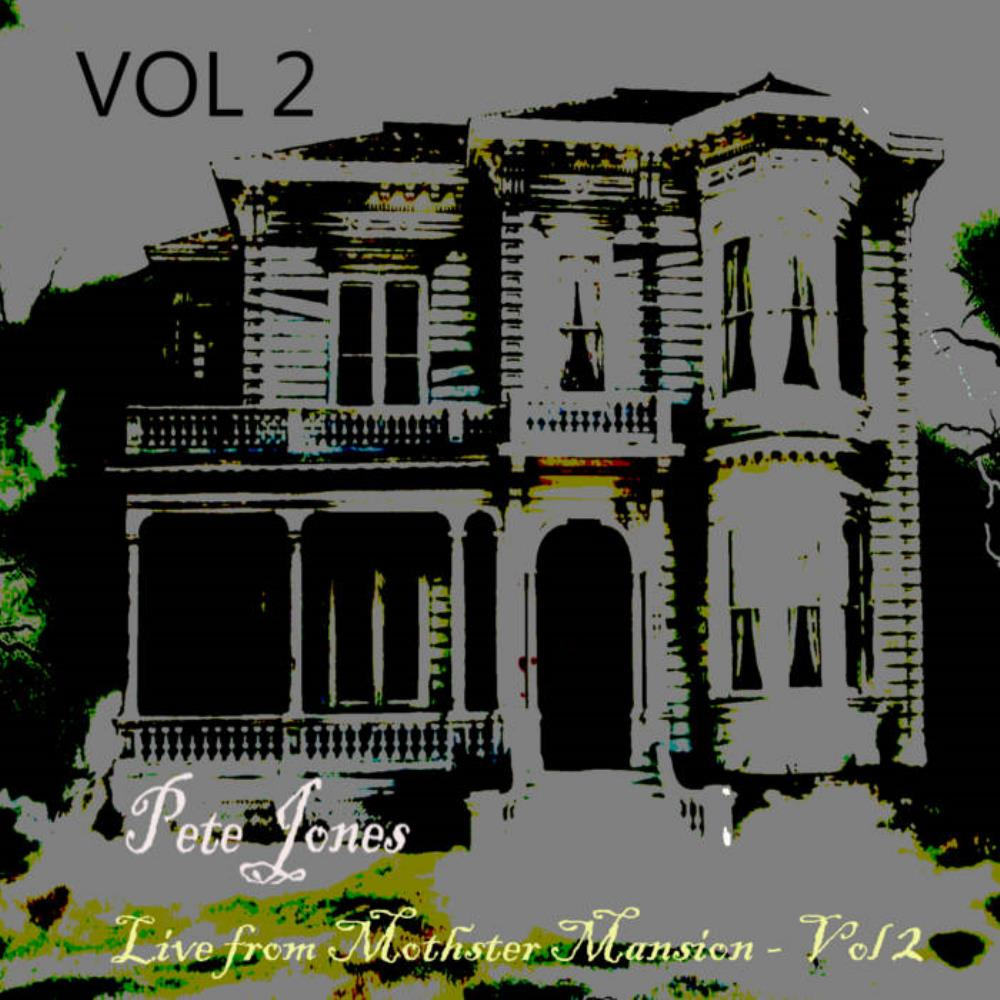 Tiger Moth Tales Pete Jones: Live at Mothster Mansion - Vol 2 album cover