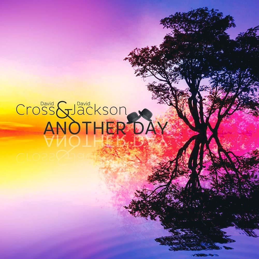 Another Day (with David Jackson) by CROSS, DAVID album cover