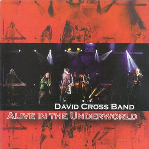 David Cross - Alive In The Underworld CD (album) cover
