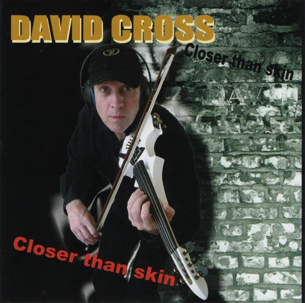 Closer Than Skin by CROSS, DAVID album cover
