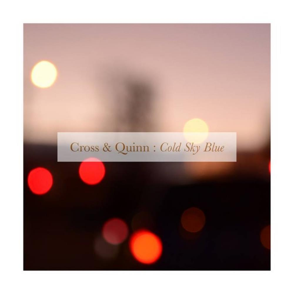 David Cross Cross & Quinn: Cold Sky Blue album cover
