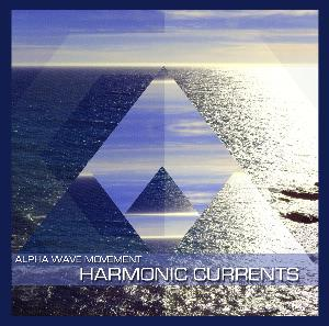 Harmonic Currents by ALPHA WAVE MOVEMENT album cover