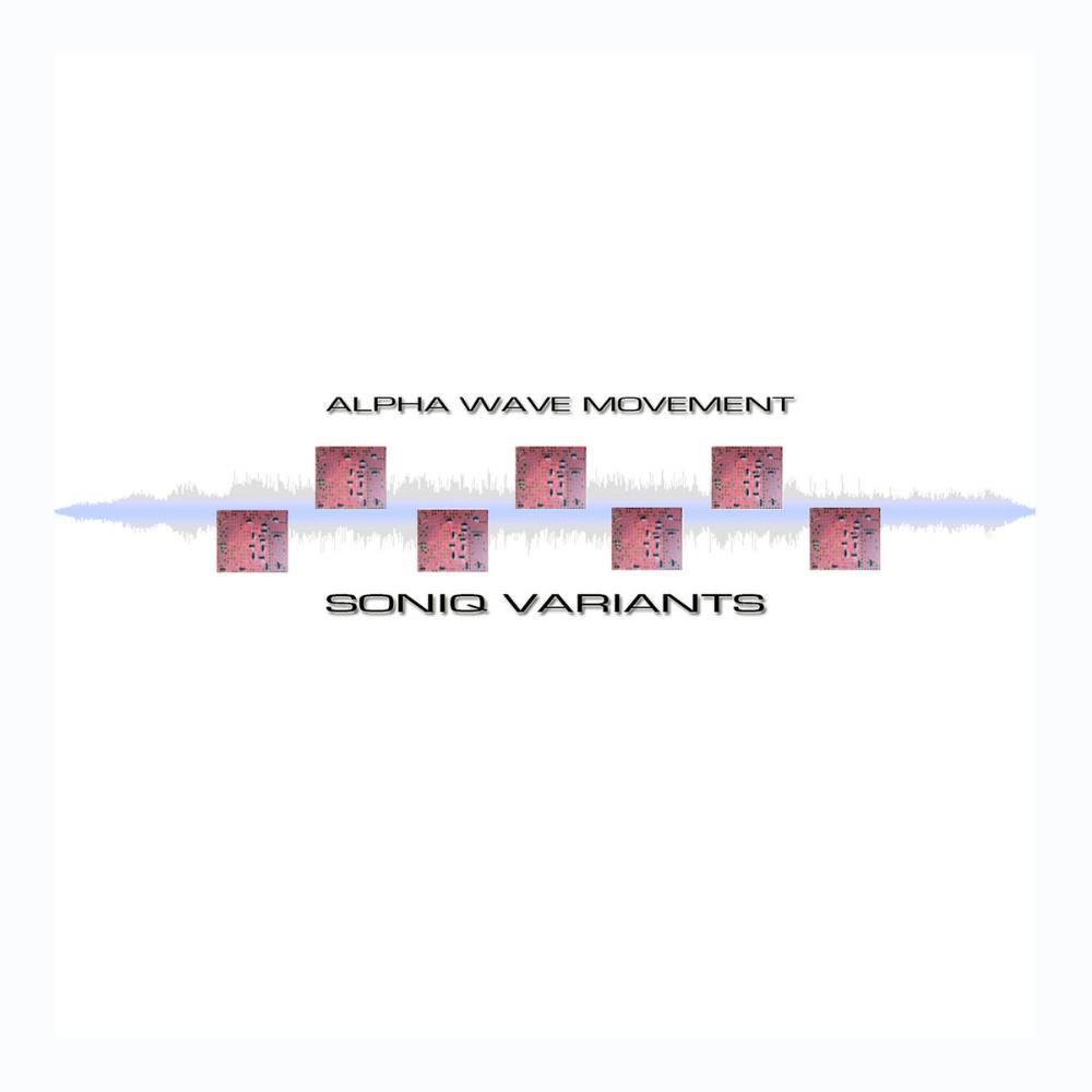 Soniq Variants by ALPHA WAVE MOVEMENT album cover