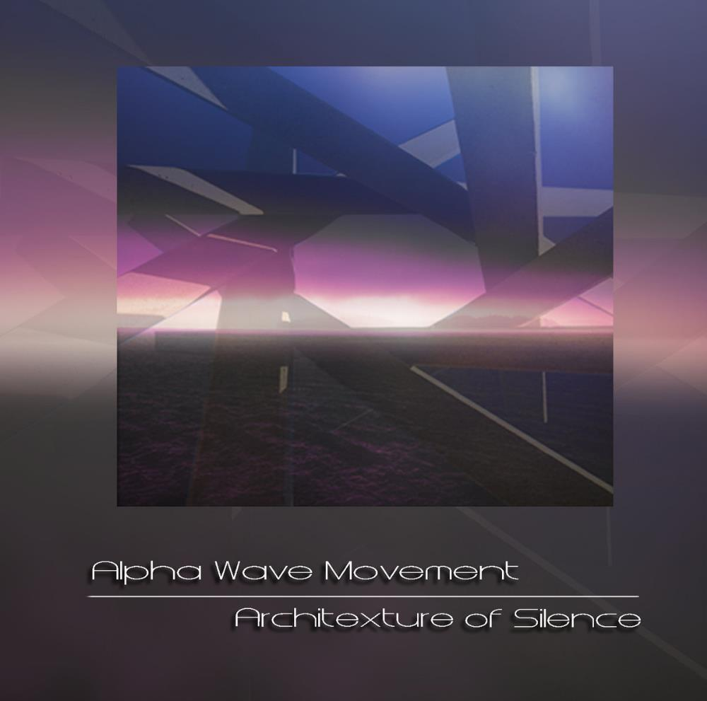 Alpha Wave Movement - Architexture Of Silence CD (album) cover
