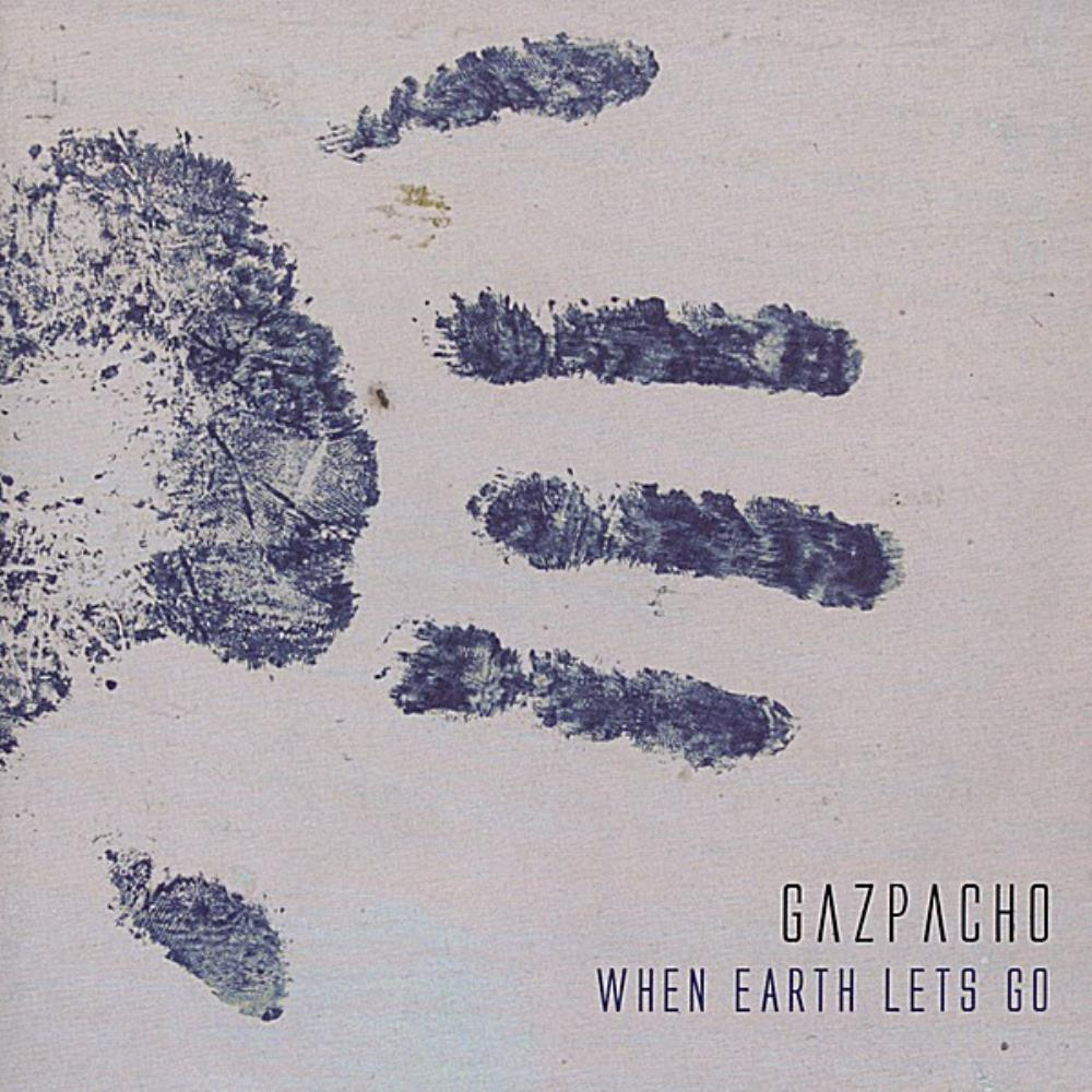 Gazpacho - When Earth Lets Go CD (album) cover