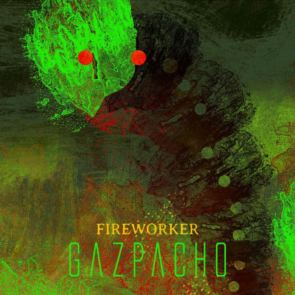 Fireworker by GAZPACHO album cover