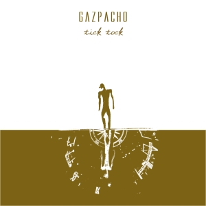 Gazpacho Tick Tock album cover