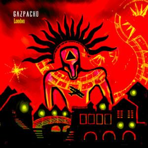 Gazpacho London album cover