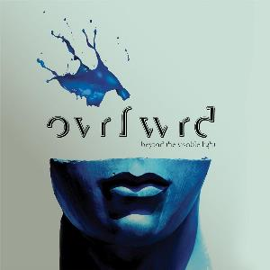 Beyond the Visible Light by OVRFWRD album cover
