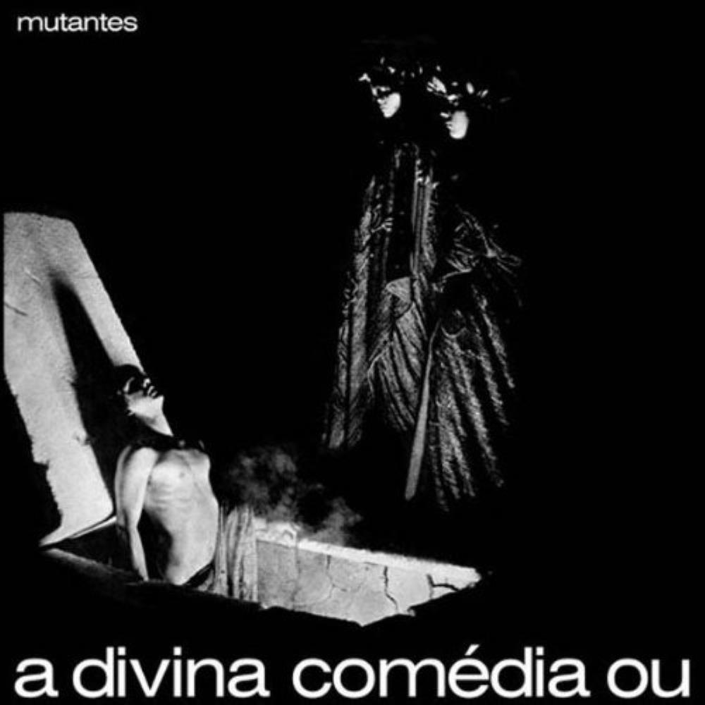 A Divina Comédia Ou Ando Meio Desligado by MUTANTES, OS album cover