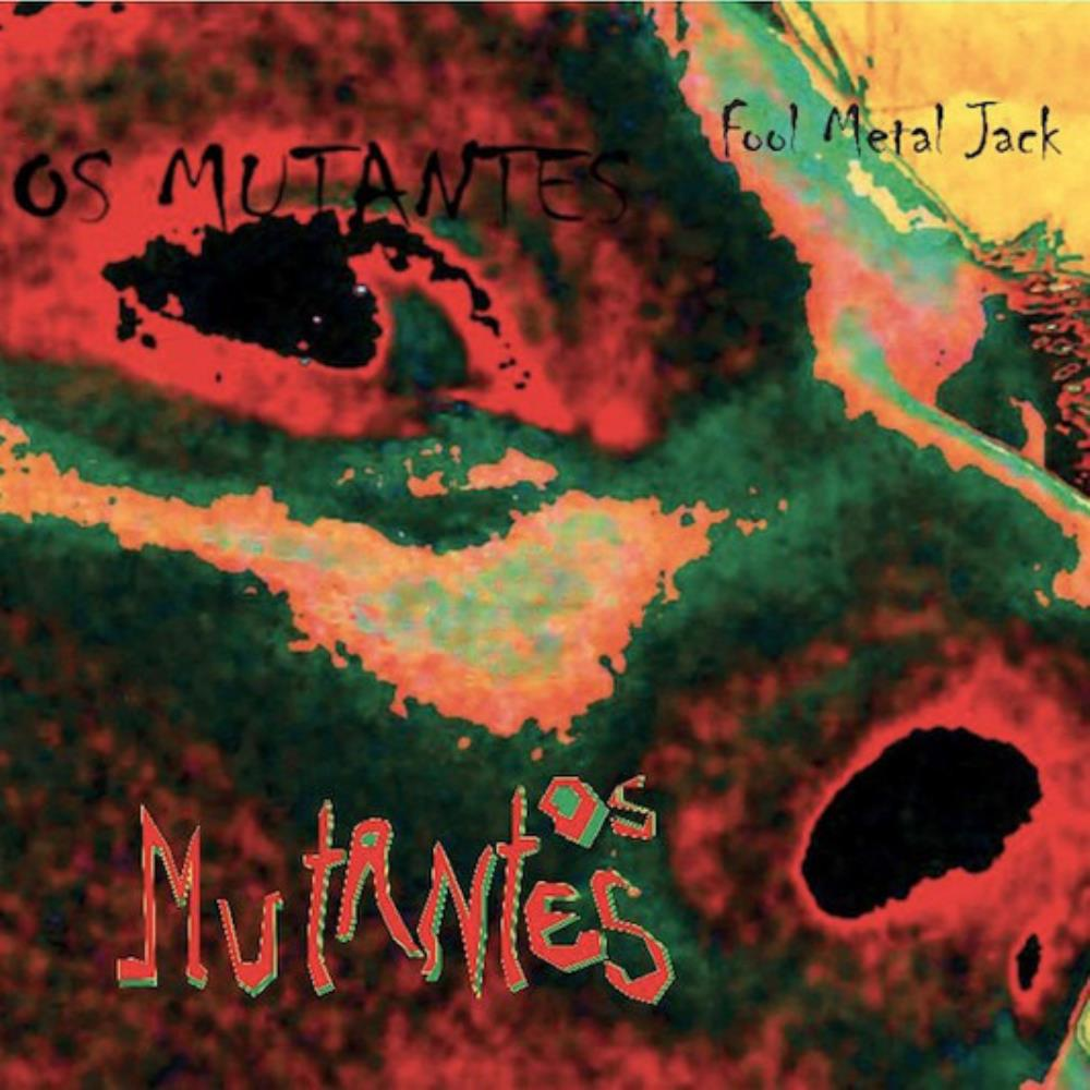Os Mutantes - Fool Metal Jack CD (album) cover