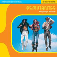 Os Mutantes - Os Mutantes - Everything Is Possible! CD (album) cover