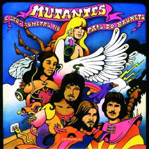 Mutantes E Seus Cometas No País Do Baurets by MUTANTES, OS album cover