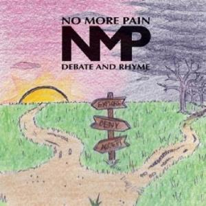 Debate and Rhyme by NO MORE PAIN album cover