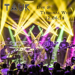 Live At Terminal West by TAUK album cover