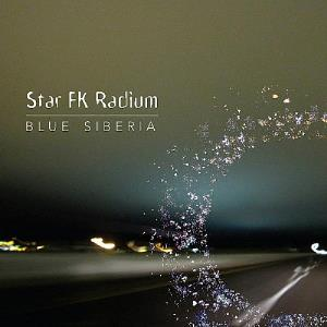 Blue Siberia by STAR FK RADIUM album cover