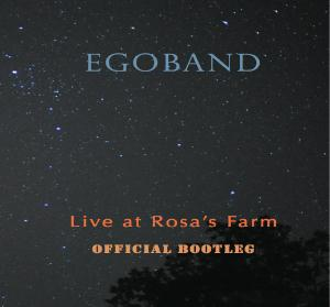 Egoband Live at Rosa's farm album cover