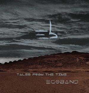 Egoband Tales from the time album cover