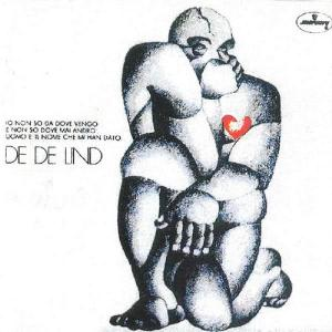 De De Lind - Io Non So Da Dove Vengo E Non So Dove Mai Andr?.. CD (album) cover