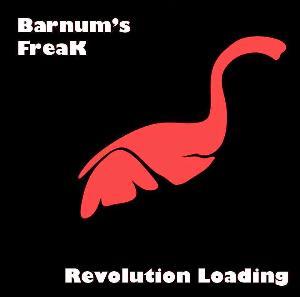 Revolution Loading by BARNUM'S FREAK album cover