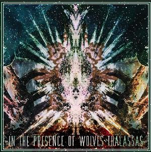 Thalassas by IN THE PRESENCE OF WOLVES album cover