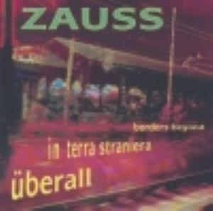 Überall In Terra Straniera Borders Beyond by ZAUSS album cover