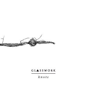 Knots by GLASSWORK album cover