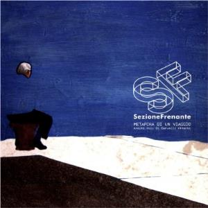 Metafora di un Viaggio by SEZIONE FRENANTE album cover
