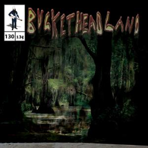 Buckethead Down in the Bayou Part Two album cover