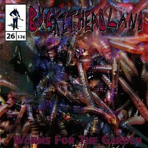 Buckethead - Worms for the Garden CD (album) cover