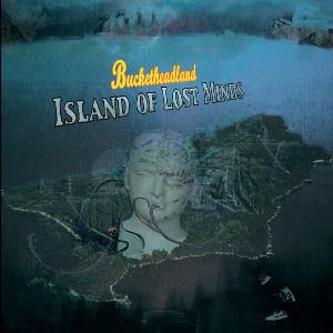 Island of Lost Minds by BUCKETHEAD album cover