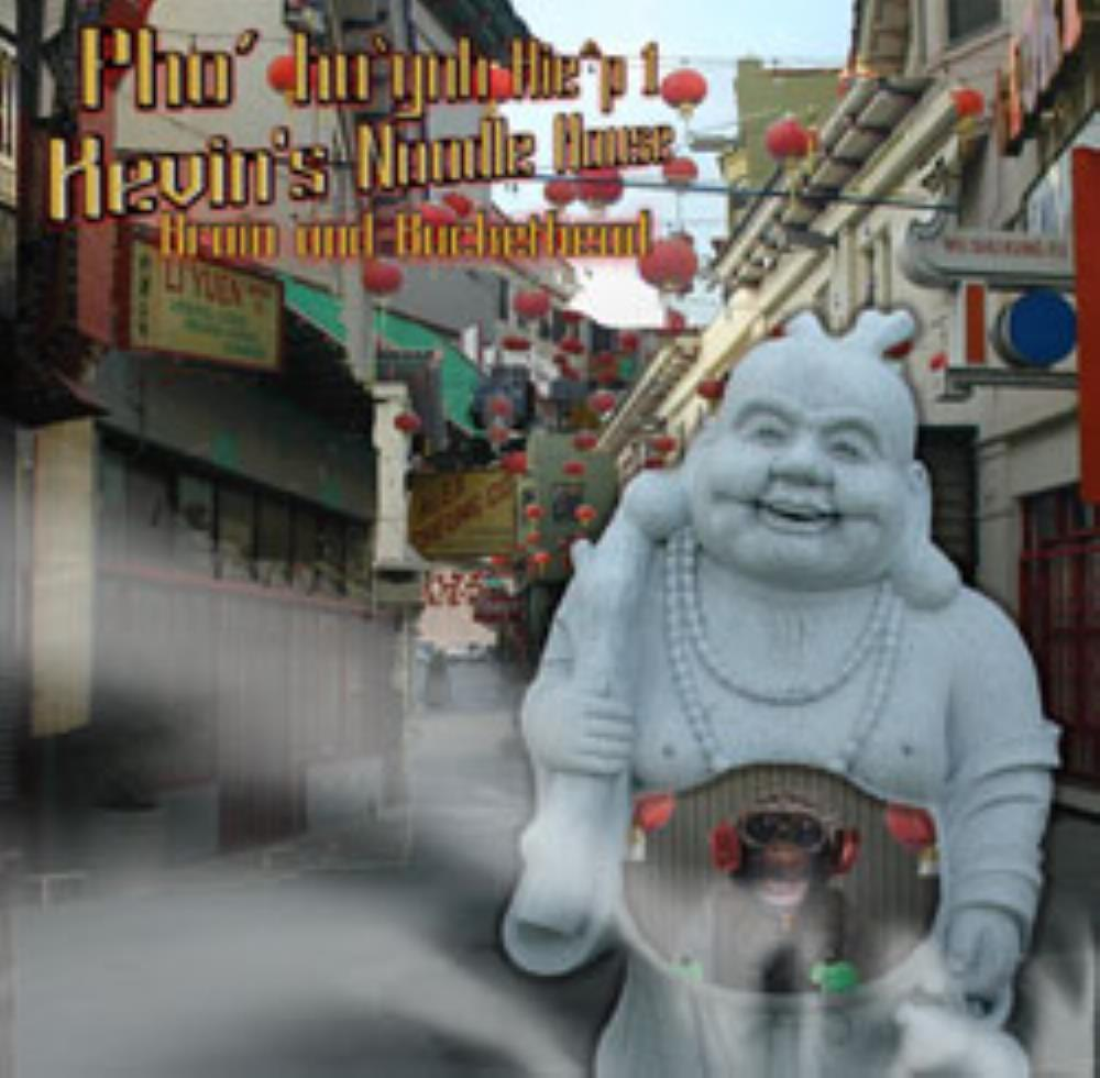Buckethead - Pho' hu'ynh Hie^p 1 / Kevin's Noodle House CD (album) cover