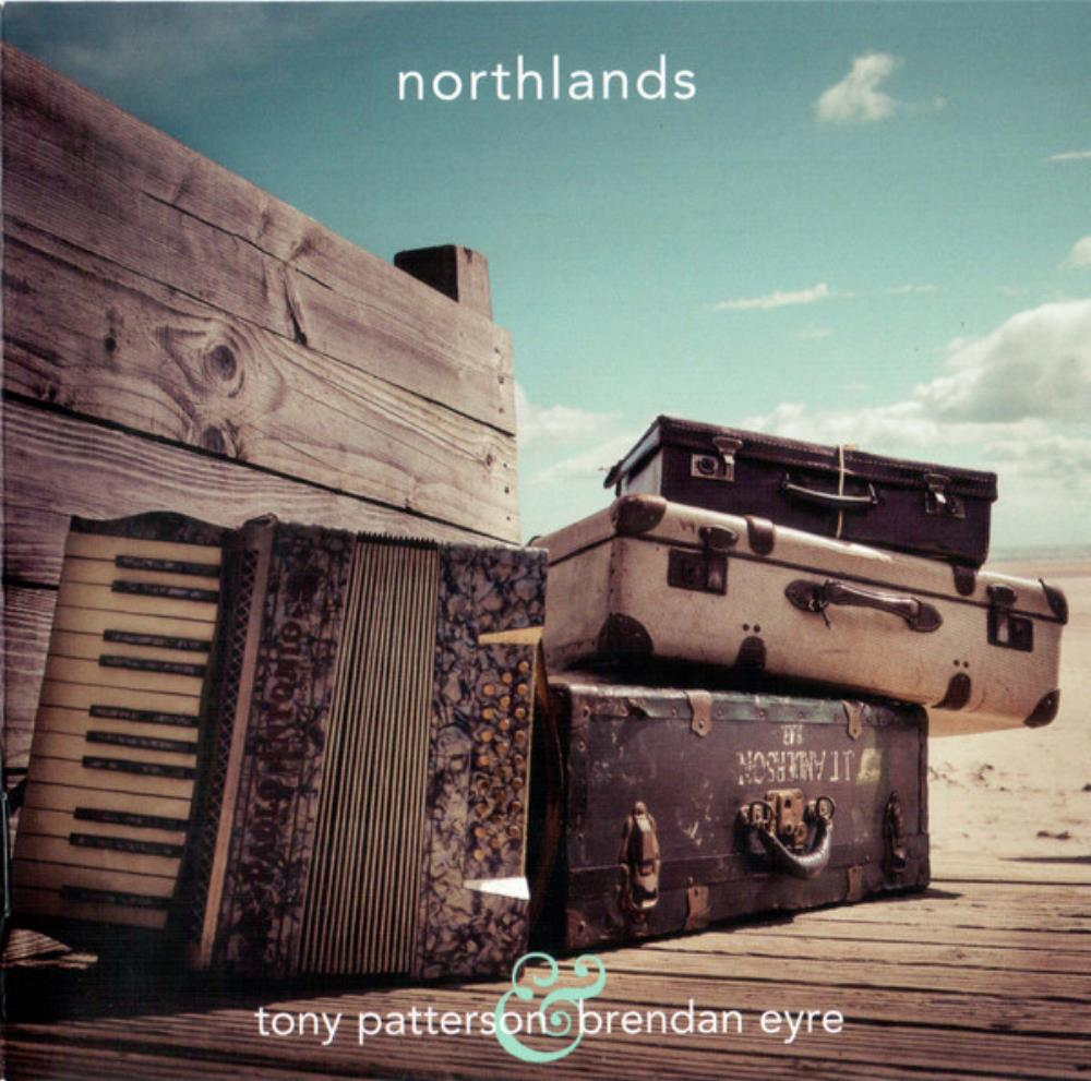 Northlands by TONY PATTERSON & BRENDAN EYRE album cover
