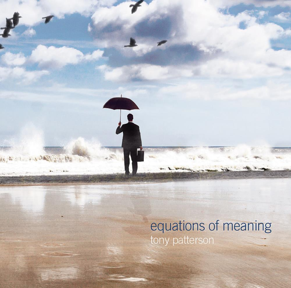 Tony Patterson & Brendan Eyre - Tony Patterson: Equations Of Meaning CD (album) cover