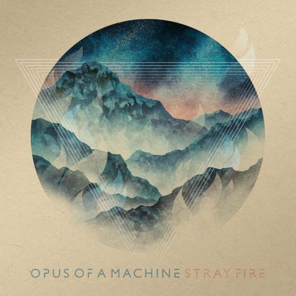 Opus Of A Machine Stray Fire album cover