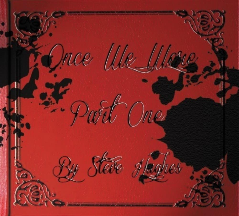 Steve Hughes - Once We Were - Part One CD (album) cover