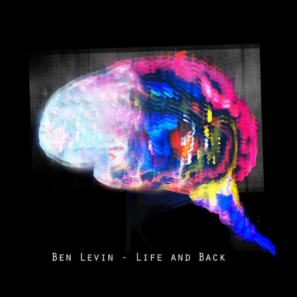 Ben Levin Group Ben Levin: Life And Back album cover