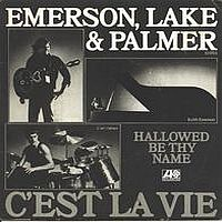 Emerson Lake & Palmer - C'est La Vie / Hallowed Be Thy Name CD (album) cover