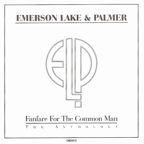 Emerson Lake & Palmer Fanfare For The Common Man [The Anthology]  album cover