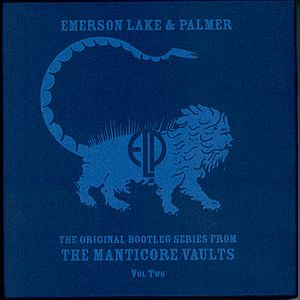 Emerson Lake & Palmer - Original Bootleg Series From The Manticore Vaults Vol. 2 CD (album) cover